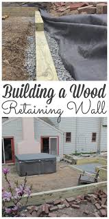 don t forget to pin how to build a wood retaining wall