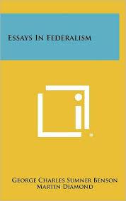the federalist s view of federalism martin diamond