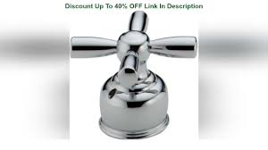 Up To 40% OFF Delta Faucet H66, Chrome - YouTube