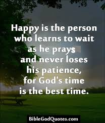 Quotes About Waiting On God Gorgeous Quotes About Waiting For God's Answer 48 Quotes