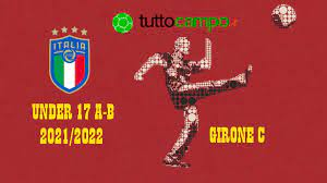 Under 17 A-B: il programma del weekend GIRONE C - Italia