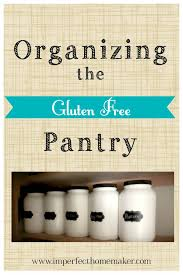 organizing the gluten free pantry
