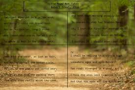 robert frost the road not taken summary analysis cau the road not taken