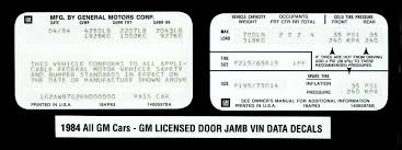 1978 1988 all gm car models including buick turbo regal gm licensed door jamb vin data decals