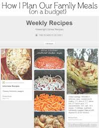 weekly meal plans on a budget how i plan our weekly meals feeding a family on a budget