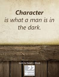 Dl Moody Quotes Fascinating Character Quotes Pinterest Characters Darkness And Wisdom