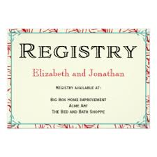 registry cards for wedding etiquettes to follow everafterguide Wedding Invitations Where To Put Registry \u201con request of our family and friends, we would like to share our gift suggestion list from target you can access the list online under our name \u201d wedding invitations where to put registry