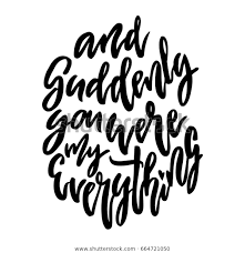 Suddenly You Were My Everything Letteringのイラスト素材 664721050