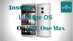 Install Lineage OS 14.1 On HTC One Max ...