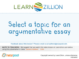 a topic for an argumentative essay th grad select a topic for an argumentative essay 6th grad