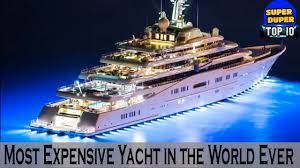 Super Top 10 Most Expensive Yacht in the World Ever - HD Latest ...