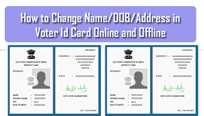 how to change name dob address in voter