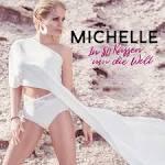 Bildergebnis f?r Album Michelle In 80 K?ssen Um Die Welt