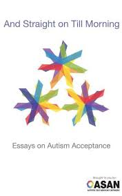 and straight on till morning essays on autism acceptance  cover image for and straight on till morning