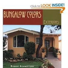 arts and crafts exterior paint colors. a hands-on sourcebook for painting or restoring your bungalow in authentic arts \u0026 crafts and exterior paint colors
