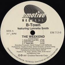 B-Town Featuring Lynnette Smith* - The Weekend (1991, Vinyl) | Discogs
