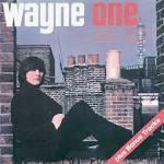 Wayne One [Bonus Tracks]