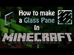 glass pane minecraft. Minecraft - How To Make A Glass Pane! Pane O