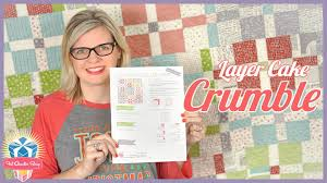 How to Make the Layer Cake Crumble Quilt! Easy Quilting Tutorial ... & How to Make the Layer Cake Crumble Quilt! Easy Quilting Tutorial with  Kimberly Jolly Adamdwight.com
