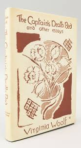 the captain s death bed and other essays virginia woolf first  the captain s death bed and other essays virginia woolf