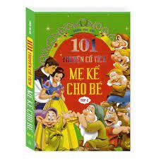 Sách Combo 101 Truyện cổ tích Mẹ kể cho bé Tập 1 + Tập 2