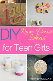 use the best diy room decor ideas to help you decorate your teen girl s