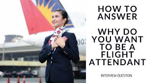 interview questions flight attendant why do you want to be a flight attendant miss kaykrizz