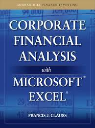 Financial Analysis Of Microsoft Corporate Financial Analysis With Microsoft Excel Ebook By Francis J