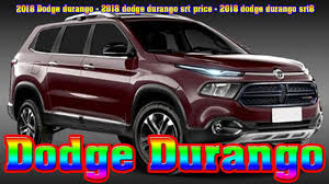 2018 dodge durango gt. wonderful durango 2018 dodge durango  dodge srt price srt8  new cars buy to gt