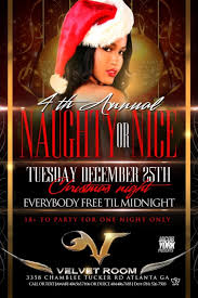 4th Annual Naughty or Nice Velvet Room Christmas Party Tonight