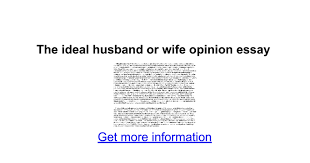the ideal husband or wife opinion essay google docs