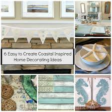 Small Picture 6 Easy to Create Coastal Home Decorating Ideas