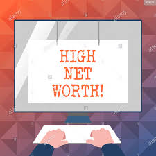 Net Worth Of Business Text Sign Showing High Net Worth Business Photo Showcasing