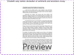 elizabeth cady stanton declaration of sentiments and resolutions  elizabeth cady stanton declaration of sentiments and resolutions essay the declaration of sentiments by the