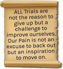 Trials Quotes. QuotesGram via Relatably.com