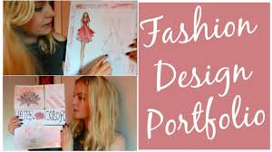 how to make a fashion design portfolio for college example how to make a fashion design portfolio for college example
