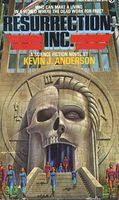 <b>Resurrection</b>, Inc. by <b>Kevin J</b>. <b>Anderson</b> - FictionDB