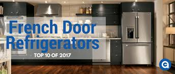 Top 10 French Door Refrigerators of 2017 | Appliances Connection