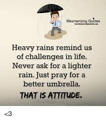 Mesmerizing Quotes WwwMesmerizingQuotes40ucom Heavy Rains Remind Us Fascinating Challenges Quots