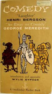 comedy essay a history of comedy superheroes comics and one liners  bergson by by comedy comedy essay george henri laughter meredith