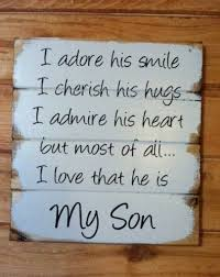 Love Quotes For My Son Impressive My Son Sign I Adore His Smile I Love That He Is My Son Home Decor