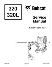 Bobcat 320 320 L Compact Excavator Service Repair Manual Sn