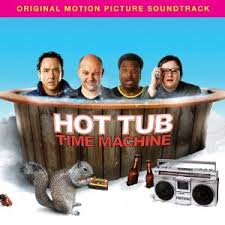 Hot Tub Time Machine Music From the Motion Picture