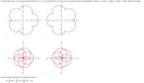if a circle c with radius 1 rolls along the outside of the circle x2