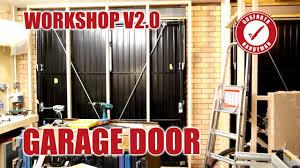 the garage doorBlocking up the Garage Door  Workshop v20 Part 3 27  YouTube