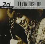 20th Century Masters - The Millennium Collection: The Best of Elvin Bishop