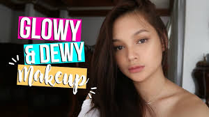 glowy dewy makeup tutorial philippines