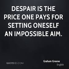 Graham Greene Quotes QuoteHD Awesome Despair Quotes
