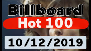 Billboard Top Chart Songs Billboard Hot 100 Top 100 Songs Of The Week October 12 2019