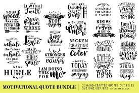 Motivational Quote Svg Cut Files Bundle Kreativ Graphic